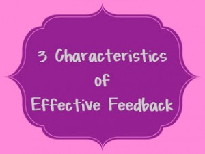 3 Characteristics of Effective Feedback