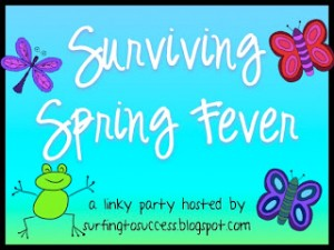 Surviving Spring Fever Linky