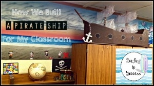 How We Made a Pirate Ship for my Classroom