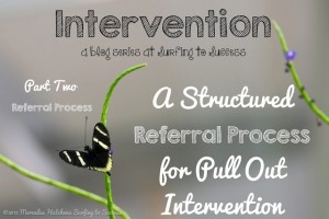 A Structured Referral Process for Pull Out Intervention