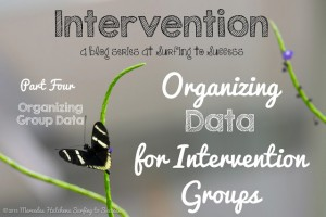 Organizing Data for Intervention Groups