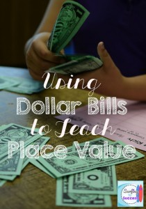 Using Dollar Bills to Teach Place Value