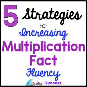 Multiplication Facts and Strategies