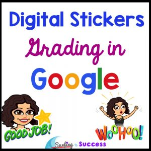 Digital Stickers: Grading in Google
