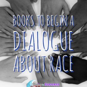 Books to Help Begin a Dialogue about Race