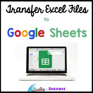 Transfer Excel Files to Google Sheets