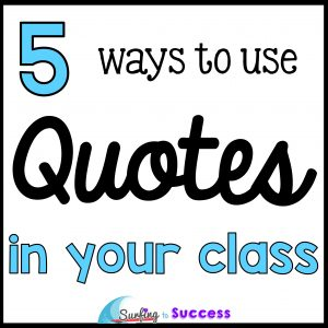 Using Quotes in the Classroom
