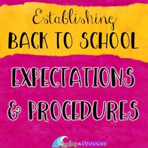 Establishing Clear Expectations and Procedures